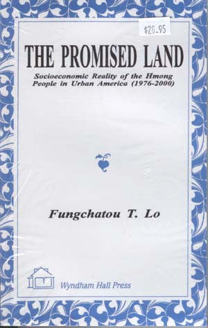 The Promised Land: The Socioeconomic Reality of the Hmong People in Urban America
