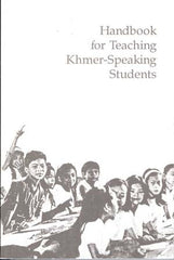 Handbook for Teaching Khmer-Speaking Students