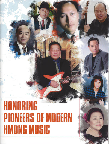 Honoring Pioneers of Mordern Hmong Music