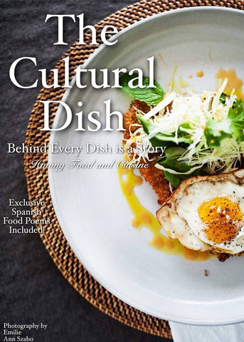 The Cultural Dish: Behind Every Dish is a Story