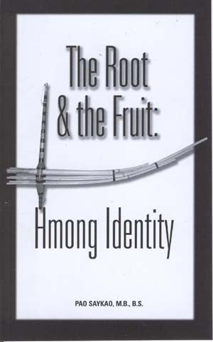 The Root and the Fruit: Hmong Identity