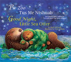 Pw Zoo Tus Me Ntshuab (Good Night, Little Sea Otter)