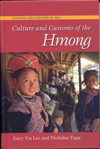 Culture and Customs of the Hmong