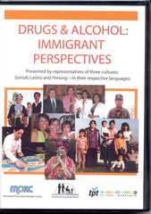Drugs & Alcohol: Immigrant Perspectives