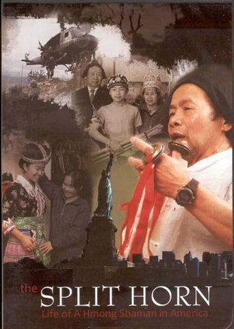 Split Horn: Life of a Hmong Shaman in America