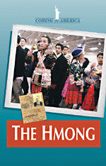 The Hmong: Coming to America