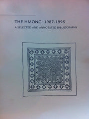 The Hmong: 1987-1995 (A Selected and Annotated Bibliography)