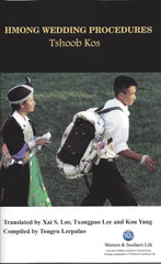 Hmong Wedding Procedures (Tshoob Kos)