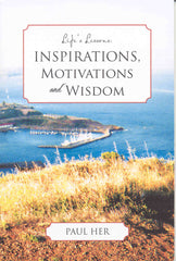 Life's Lessons: Inspirations, Motivations and Wisdom