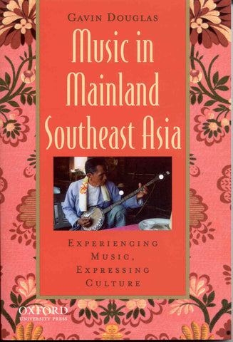 Music in Mailand and Southeast Asia: Experiencing Music, Expressing Culture