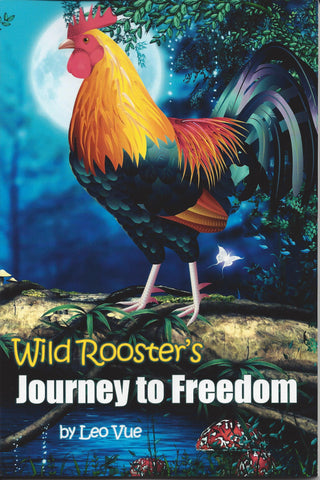 Wild Rooster's Journey to Freedom