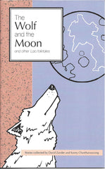 The Wolf and the Moon and other Lao folktales