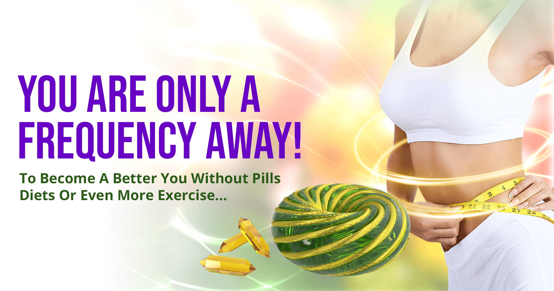 frequency to become a better you without any pills or diets