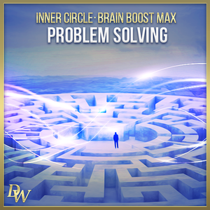 Brain Boost - Problem Solving | Higher Quantum Frequencies