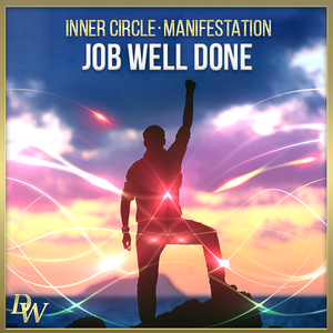 Job Well Done | Manifestation Bundle | Higher Quantum Frequencies