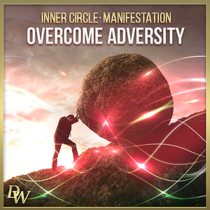 Manifestation - Overcome Adversity | Higher Quantum Frequencies