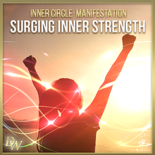 Load image into Gallery viewer, Surging Inner Strength | Manifestation Bundle | Higher Quantum Frequencies