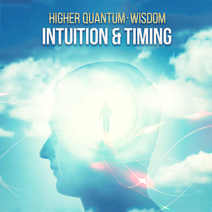 Wisdom - Intuition & Timing