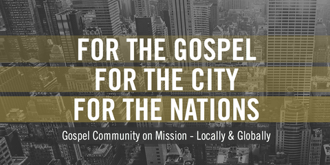 For the Gospel, For the City, For the Nations Digital Access Pass