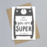 Personalised you are SUPER Bear Hugs Card