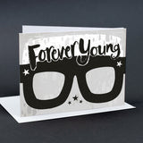 Forever Young Birthday Card Glasses