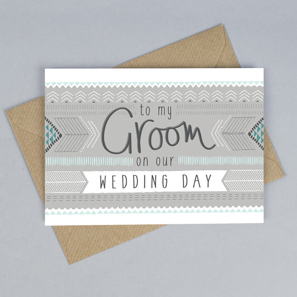 To My Groom On My Wedding Day Card