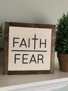 Faith Over Fear Sign