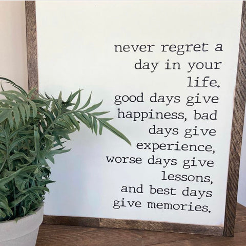 Never Regret Sign