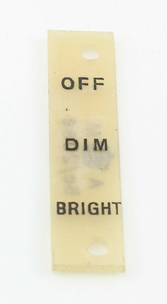 Instruction Plate 5C/2088 OFF/DIM/BRIGHT Switch RAF Vintage Aircraft Translucent