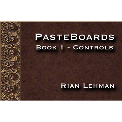 Pasteboards (Vol.1 controls) by Rian Lehman - Video DOWNLOAD