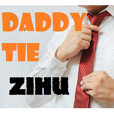 Daddy Ties by Zihu - Video DOWNLOAD
