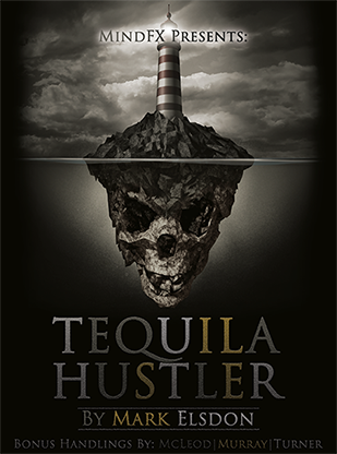 Tequila Hustler by Mark Elsdon, Peter Turner, Colin McLeod and Michael Murray ebook DOWNLOAD