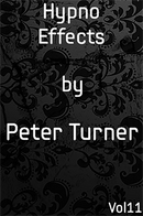 Hypno Effects (Vol 11) by Peter Turner eBook DOWNLOAD