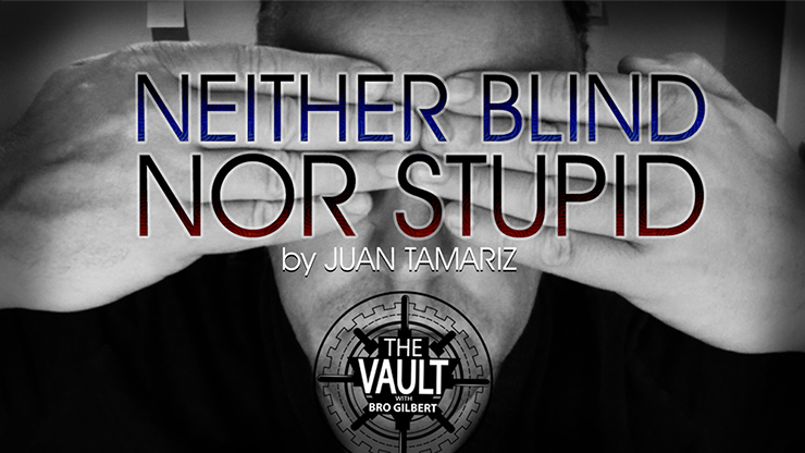 The Vault - Neither Blind Nor Stupid by Juan Tamariz video DOWNLOAD