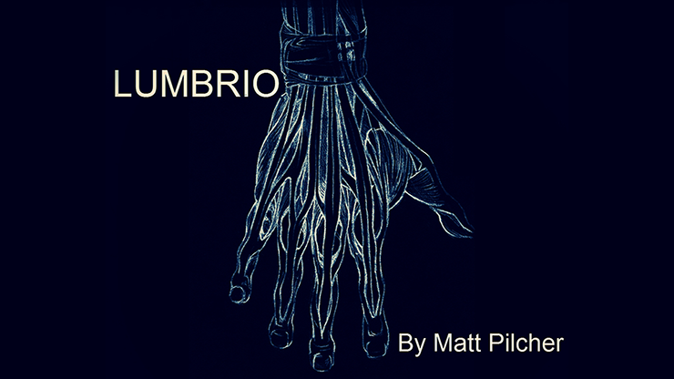 LUMBRIO by Matt Pilcher video DOWNLOAD