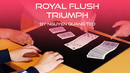 Royal Flush Triumph by Creative Artists video DOWNLOAD