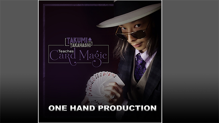 Takumi Takahashi Teaches Card Magic - One Hand Production video DOWNLOAD