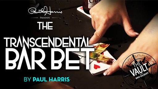 The Vault - The Transcendental Bar Bet by Paul Harris video DOWNLOAD