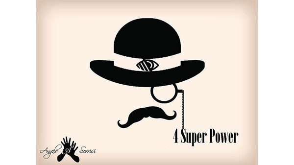 4 Super Power by Angelo Sorrisi video DOWNLOAD