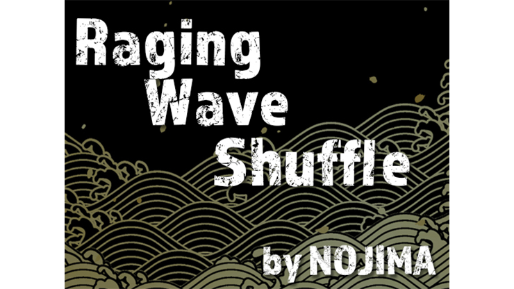 Raging Wave Shuffle by NOJIMA video DOWNLOAD