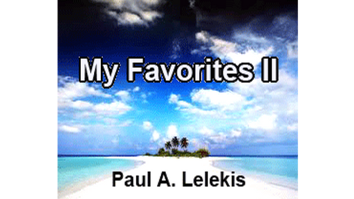 My Favorites II by Paul A. Lelekis  Mixed Media DOWNLOAD