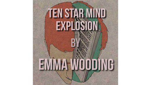 The Ten Star Mind Explosion by Emma Wooding eBook DOWNLOAD