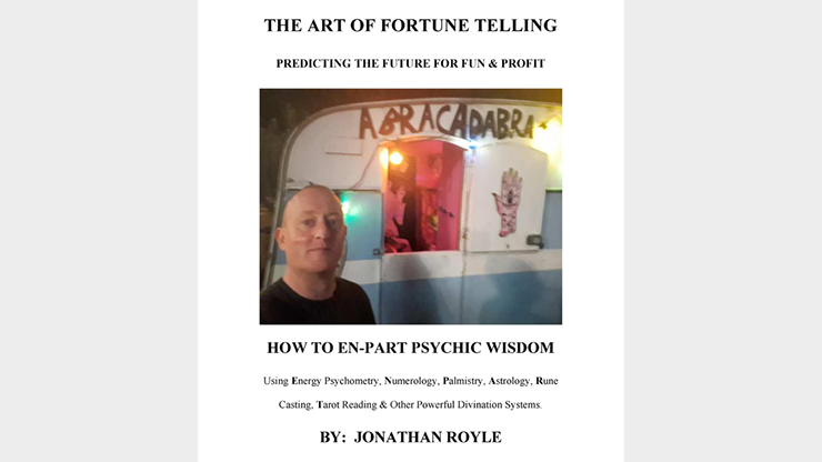 The Art of Fortune Telling - Predicting the Future for Fun & Profit by JONATHAN ROYLE Mixed Media DOWNLOAD