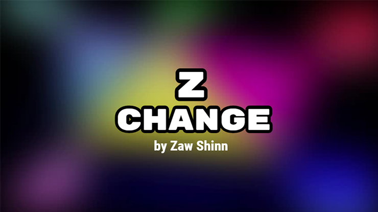 Z Change by Zaw Shinn video DOWNLOAD