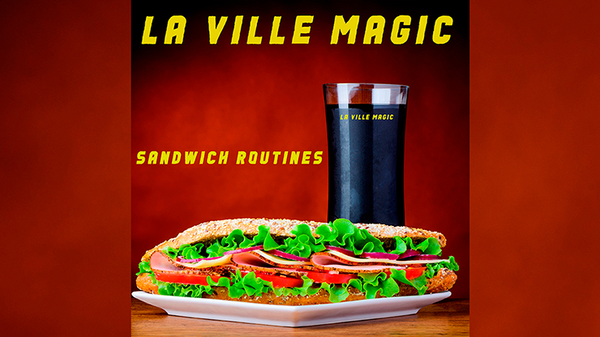 Sandwich Routines by Lars La Ville - La Ville Magic Mixed Media DOWNLOAD
