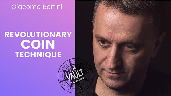 The Vault - REVOLUTIONARY COIN TECHNIQUE by Giacomo Bertini