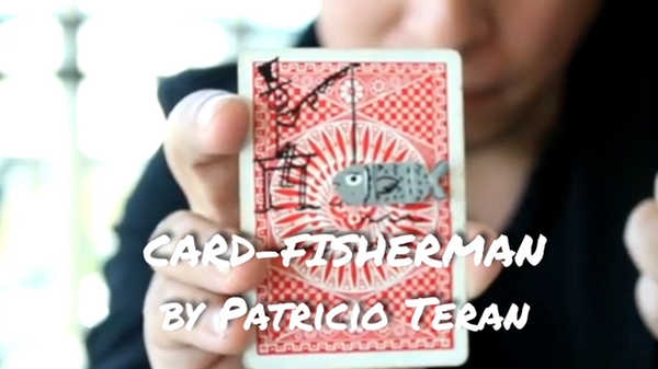 Card Fisher Man by Patricio Teran video DOWNLOAD