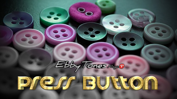 Press Button By Ebbytones video DOWNLOAD
