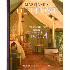 MaryJane's Outpost: Autographed Book -- Transform Your Outdoor Spaces