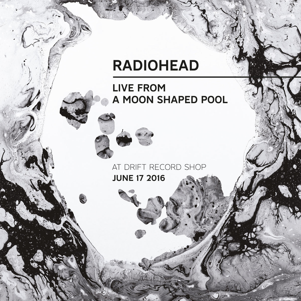 Radiohead. Live From A Moon Shaped Pool